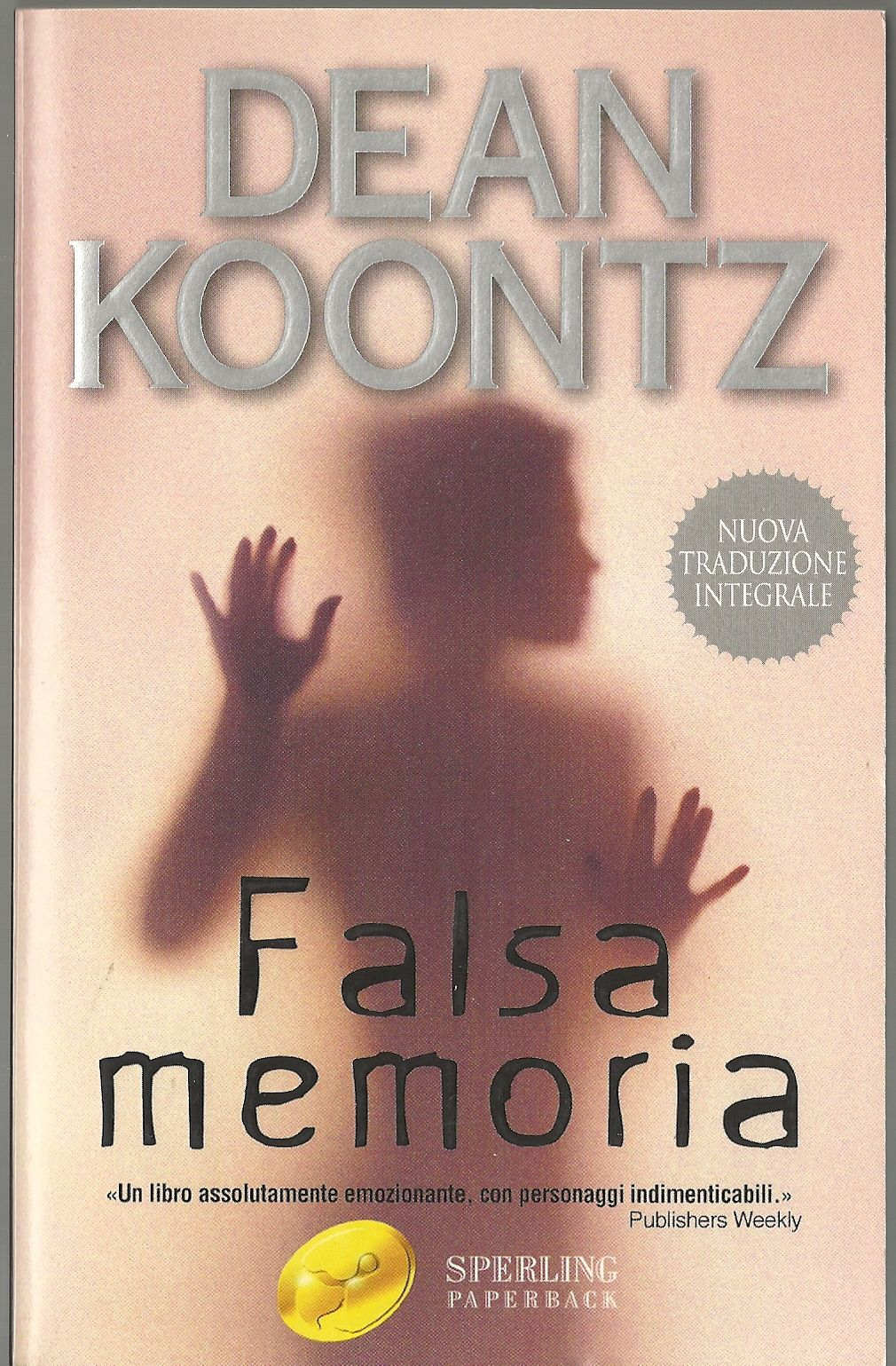 Falsa memoria, Koontz, Dean R.