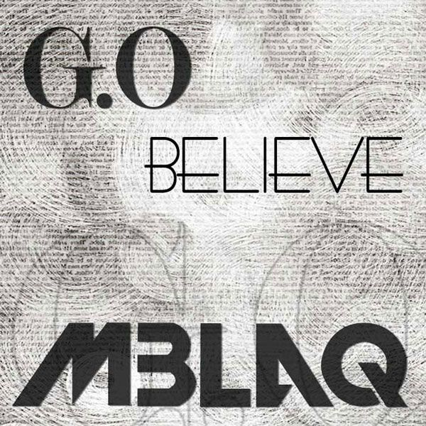 G.O (MBLAQ) - Believe cover